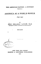 The American Nation: America as a world power, 1897-1907