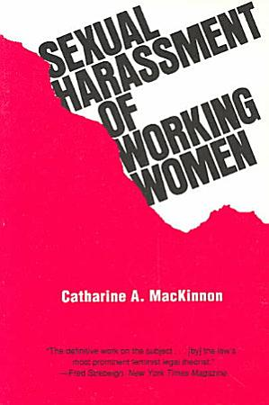 Sexual Harassment of Working Women PDF