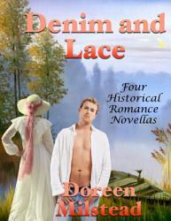 Denim And Lace Four Historical Romance Novellas Book PDF