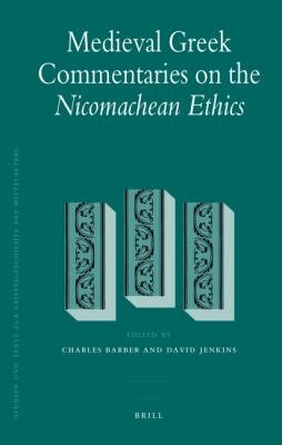 Medieval Greek Commentaries on the Nicomachean Ethics PDF
