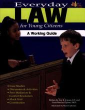 Everyday Law for Young Citizens (ENHANCED eBook)