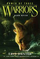 Warriors  Power of Three  2  Dark River PDF