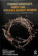 Feminist Advocacy  Family Law and Violence Against Women