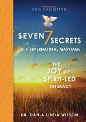 Seven Secrets Of A Supernatural Marriage Book PDF