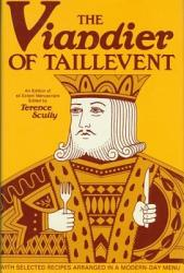 The Viandier Of Taillevent Book PDF