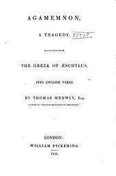 Agamemnon: A Tragedy