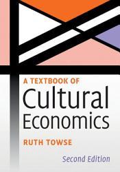 A Textbook Of Cultural Economics Book PDF