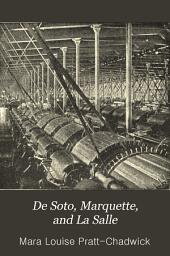 De Soto, Marquette, and La Salle