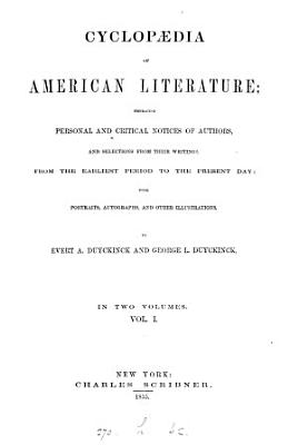Cyclopaedia of American literature  by E  A  and G  L  Duyckinck PDF
