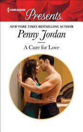 A Cure for Love: A Marriage Reunited Romance