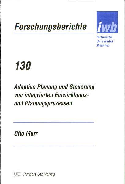 Adaptive Planung Und Steuerung Von Integrierten Entwicklungs Und Planungsprozessen