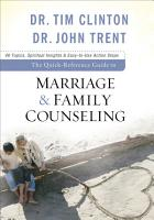 The Quick Reference Guide to Marriage   Family Counseling PDF
