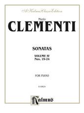 Piano Sonatas, Volume IV (Nos. 19-24): For Advanced Piano