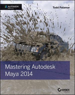 Mastering Autodesk Maya 2014 PDF