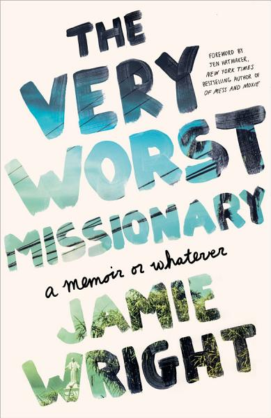 Download The Very Worst Missionary Book