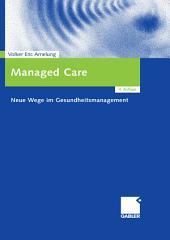 Managed Care: Neue Wege im Gesundheitsmanagement, Ausgabe 4