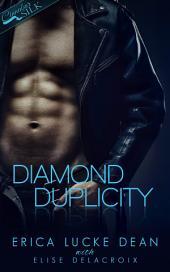 Diamond Duplicity