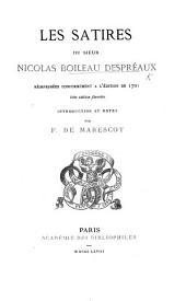Les Satires ... réimprimées conformément à l'édition de 1701 ... Introduction et notes par F. de Marescot