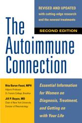 The Autoimmune Connection Essential Information For Women On Diagnosis Treatment And Getting On With Your Life Book PDF