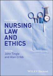 Nursing Law and Ethics: Edition 4