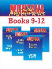 Montana Mavericks Books 9-12: Father Found\Baby Wanted\Man With A Past\Cowboy Cop
