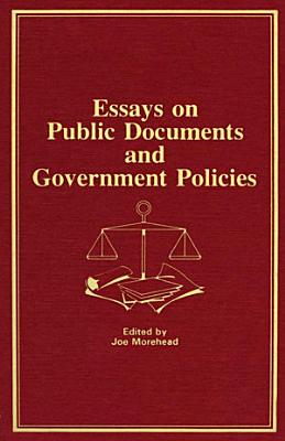 Essays on Public Documents and Government Policies PDF