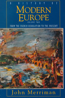 A History of Modern Europe  From the French Revolution to the present Book
