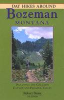 Day Hikes Around Bozeman  Montana PDF