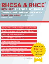 RHCSA & RHCE Red Hat Enterprise Linux 7: Training and Exam Preparation Guide (EX200 and EX300), Third Edition: Training and Exam Preparation Guide (EX200 and EX300)