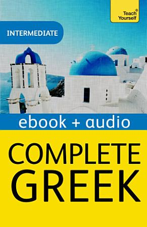 Complete Greek Beginner to Intermediate Course PDF