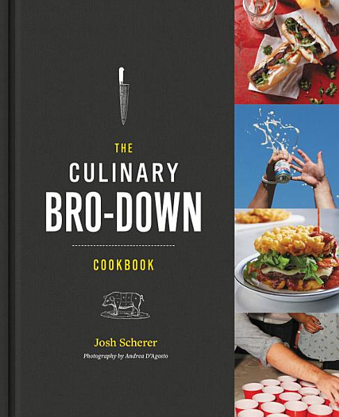 Download The Culinary Bro Down Cookbook Book