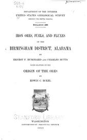 Iron Ores, Fuels, and Fluxes of the Birmingham District, Alabama