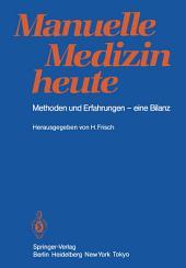 Manuelle Medizin heute: Methoden und Erfahrungen — eine Bilanz