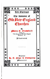 The Romance of Old New England Churches