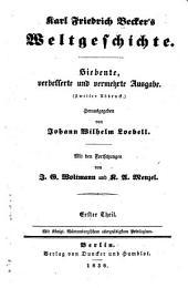 Karl Friedrich Becker's Weltgeschichte: -3. th. Geschichte der alten Welt. 7. Ausg., neu bearb. von J. W. Loebell