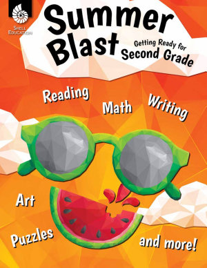 Summer Blast  Getting Ready for Second Grade