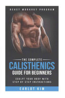 The Complete Calisthenics Guide for Beginners PDF