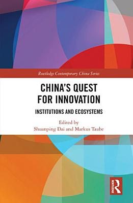 Chinas Quest For Innovation
