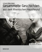 Gesammelte Geschichten: aus dem Rheinischen Hausfreund