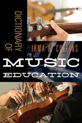 Dictionary of Music Education PDF