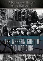 The Warsaw Ghetto and Uprising PDF