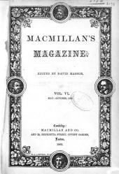 Macmillan's Magazine: Volume 6