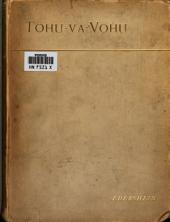 Tohu-Va-Vohu ['Without Form and Void']: A Collection of Fragmentary Thoughts and Criticisms