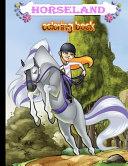 Download HORSELAND Coloring Book Book
