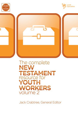 The Complete New Testament Resource for Youth Workers PDF