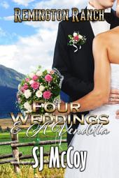 Four Weddings and a Vendetta: Remington Ranch 5