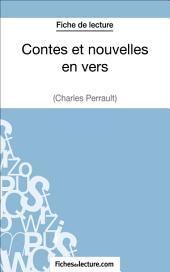 Contes et nouvelles en vers de Charles Perrault (Fiche de lecture): Analyse complète de l'oeuvre