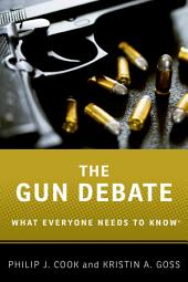 The Gun Debate: What Everyone Needs to Know?