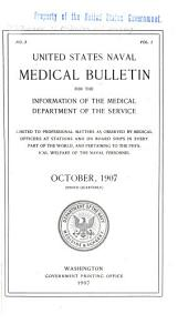 United States Naval Medical Bulletin for the Information of the Medical Department of the Navy ...: Volume 1, Issue 3