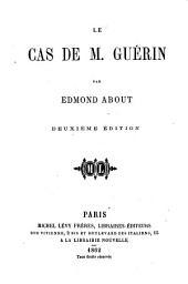 Le cas de M. Guérin: (Le 41e fauteuil)